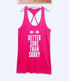 Better sore than sorry workout tank top fitness shirt by TeeforRun, $15.90