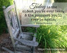 Great quote on aging by Eleanor Roosevelt - Image by Robin Dance - click through for a great blog post on aging, very timely for me, since I am going to be 50 this year.