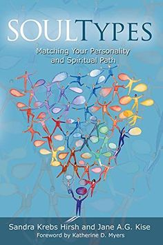 Soultypes: Matching Your Personality and Spiritual Path by Sandra Krebs Hirsh http://www.amazon.com/dp/0806651466/ref=cm_sw_r_pi_dp_wFOSwb163N7XQ