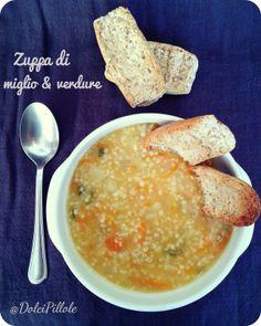 #Zuppa di #miglio e #verdure! #minestre #glutenfree