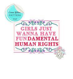 Jeunes filles veulent juste pour avoir droits fondamentaux - motif de point de croix de Sampler. Téléchargement numérique PDF.