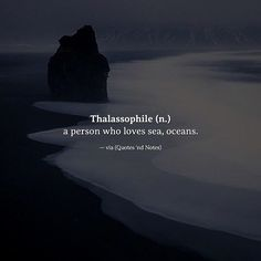 Thalassophile (n.) a person who loves sea oceans. via (http://ift.tt/2lGK9WK)