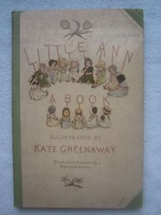 LITTLE-ANN-and-OTHER-POEMS-Jane-Ann-Taylor-ILLUSTRATED-by-KATE-GREENAWAY-1883