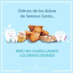 Disfruta de los dulces de Semana Santa... ¡pero no olvides lavarte los dientes después! -  #SemanaSanta #dulces #saluddental #oralhealth