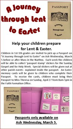 """Help your children prepare  for Lent & Easter. Children in 1st-5th grades are invited to pick up a Passport on """"A Journey through Lent to Easter"""" on Ash Wednesday, March 5 before or after Mass in the Narthex.  Each week the children will be able to collect 'passport stamp' stickers for the Sunday Gospel and for Holy Week."""