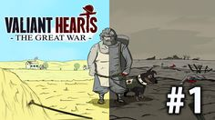 VALIANT HEARTS: THE GREAT WAR - Gameplay Walkthrough PART - 1 / Прохожде...