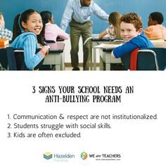 3 Signs Your School Needs an Anti-Bullying Program