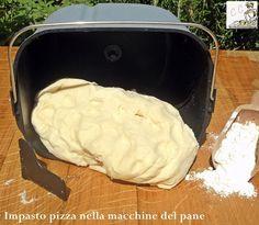 Impasto pizza nella macchina del pane una ricetta semplice pratica e piuttosto veloce da far lievitare fuori o dentro la macchina poi condirla come ci va