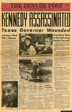 Denver Post - JFK Assassination Nov 22, 1963. ... ... Truth, Oswald the patsy, rifle was not fired that day proven science. More than one shooter. See YouTube video: Photo & 1st hand witness of grassy knoll JFK assassin 1 of 2 (and part 2 of 2)