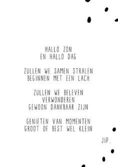 Gewoon JIP. |  Iphone | Screensaver | Background | Achtergrond | © Hallo zon True Quotes, Words Quotes, Wise Words, Best Quotes, Motivational Quotes, Inspirational Quotes, Sayings, Dutch Words, Quotes About Everything