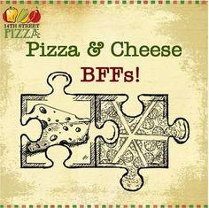 Pizza & Cheese - BFFs! :D