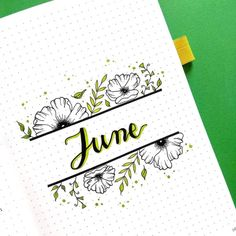 50+ incredible June monthly spreads for your Bullet Journal? | My Inner Creative Bullet Journal Inspo, Bullet Journal Cover Ideas, Bullet Journal Titles, Bullet Journal School, Bullet Journal Notebook, Bullet Journal Monthly Spread, Journal Covers, Lettering Tutorial, Hand Lettering