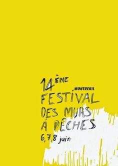 14è édition du festival des murs à pêches. Du 6 au 8 juin 2014 à montreuil.