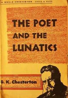The Poet and the Lunatics, G. K. Chesterton,