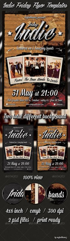 Indie Friday Flyer Templates    A good way to promote your Indie/Rock/Alternative/Grunge music event in a bar/club/music hall!    Two different background in two psd files!