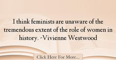 Vivienne Westwood Quotes About History - 34449