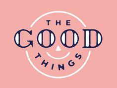 Logo Design Inspiration Discover The Good Things The Good Things by Ryan Feerer Popular Logo Branding, Logos, Typography Logo, Graphic Design Typography, Branding Design, Creative Typography, Graphic Quotes, Brochure Design, Typography Inspiration