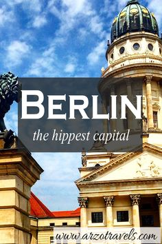 Find out about my highlights and must see places in Berlin, maybe one of the hippest capitals ever.