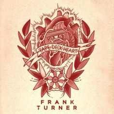This is a fucking good album. It's beautiful in the way a smashed mirror is beautiful – all sharp edges and flashes of light; beautiful not in spite of being broken, but precisely because of the damage.  More: http://echoesanddust.com/2013/05/frank-turner-tape-deck-heart/