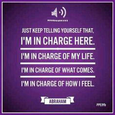 I'm in charge of my life- no one else http://www.loapowers.com/peacefulness-of-the-heart/