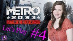 Metro Redux Part 4 2033