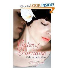 Blue Bloods 7: Gates of Paradise: By Melissa de la Cruz