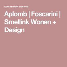 Aplomb | Foscarini | Smellink Wonen + Design