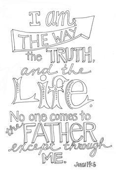 John 14.6                                                                                                                                                      More                                                                                                                                                     More