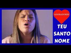 → Victória Cantando TEU SANTO NOME - ADORADORES