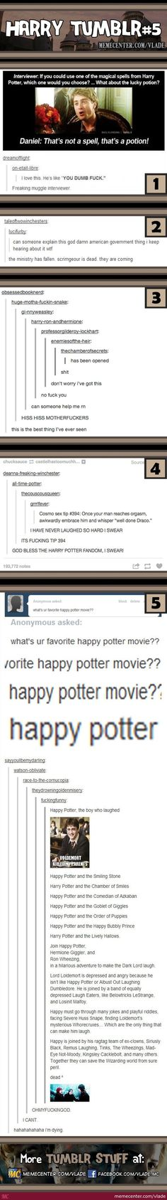 *slow clap for the Harry Potter fandom* again <<<*pffft* that was hilarious!! *standing ovation for potter fandom*