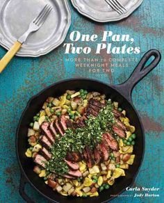 One pan + fresh ingredients = dinner for two! With an emphasis on reducing prep time and the usual sinkful of dishes, cooking instructor Carla Snyder serves up the ideal couple's guide to simple, comp