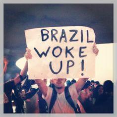 #brazil #OccupyBrasil #BrazilWokeUp Wake Up, Brazil, Cinema, World, Movies, Films, Movie Theater, Peace, The World