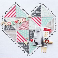 Favorite Layout: Love the way she filled in the big heart with triangles and stitched them together, reminds me of a quilt and to top it off I really love the color scheme too. Be True To You by adriennealvis at @Studio_Calico