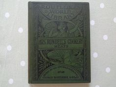 """1886 Domestic Cookery """"Meats"""" Formed Upon Principals of Economy for the use of Private Families By Mrs Rundell - Routledges World Library by Butterbeas on Etsy"""