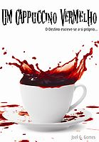Um Cappuccino Vermelho, an Ebook by Joel G. Panna Cotta, Tea Cups, Tableware, Ethnic Recipes, Yuri, Blogging, Blues, Reading, Link