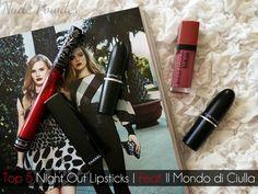 Top 5 Night Out Lipsticks   Feat. Il Mondo di Ciulla