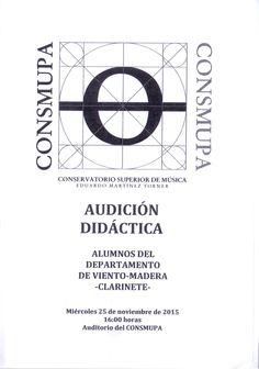 AUDICIÓN DIDÁCTICA. Alumnos del departamento de viento-madera -clarinete-. Miércoles 25 de noviembre de 2015. 16.00h. Auditorio del CONSMUPA.