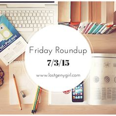 Friday Roundup! Best blog posts of the week!   www.lostgenygirl.com #millennials #success #career #blogging
