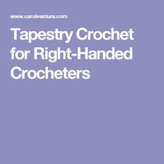 Tapestry Crochet for Right-Handed Crocheters