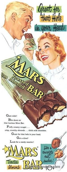 This was my favorite candy bar -- it cost 10 cents, while Milky Way and Snickers cost only a nickle. Vintage Mars Bar Ad - 1954