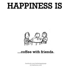 ... coffee with friends