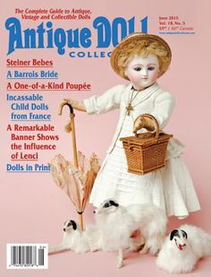 Antique Doll Collector Magazine: Don't Miss Frasher's July 15th Doll Auction this Y...