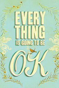 """buku Everything Is Going To Be OK, brisi kumpulan kata2penyemanggat pas lagi down. isi buku ini tidak mmbsakan Krn, buku ini juga dilengkapi dengan kumpulan artwork keren.Ide awal pembuatan buku karya Bridget Watson Payne, seorang Art & Design Editor ini, berasal dari banyaknya karya seni berupa gambar yang dilengkapi teks bernada positif, pada tahun 2009. Misalnya seperti poster kampanye Obama """"Hope"""" dan gambar """"Keep Calm and Carry On"""" yang kini happening banget.mybarkan hal pstif mllui…"""