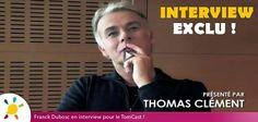 Notre parrain 2012, j'ai nommé Franck Dubosc, s'est prêté au jeu de l'interview sans tabou au célèbre bloggeur Thomas Clément !