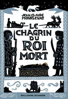 Le Chagrin du Roi mort - Romans Ado - Grand format littérature - Livres pour enfants - Gallimard Jeunesse