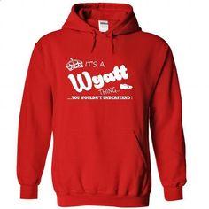 Its a Wyatt Thing, You Wouldnt Understand !! Name, Hood - #disney hoodie #sweatshirt dress. GET YOURS => https://www.sunfrog.com/Names/Its-a-Wyatt-Thing-You-Wouldnt-Understand-Name-Hoodie-t-shirt-hoodies-1314-Red-29008972-Hoodie.html?68278