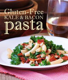 Dads Bacon and KalePasta - Sooooo good and easy. Gluten-free, too!