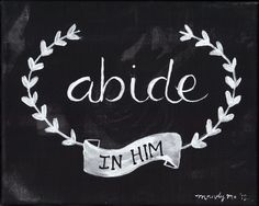 """Items similar to """"Abide In Him"""" Scripture Painting- Black & White on Etsy Scripture Art, Bible Verses, Scriptures, Chalkboard Scripture, Scripture Painting, Chalkboard Print, Chalkboard Lettering, Cool Words, Wise Words"""