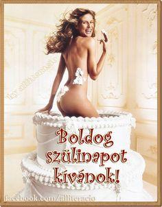 születésnap, pasiknak, férfiaknak, képeslap, szexi, lány, torta, Birthday Parties, Birthday Cake, Lany, Mermaid Birthday, Supermodels, Birthdays, Beauty, Makeup Art, Quotes