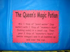 The Queen's Magic Potion-mix all the ingredients in a cauldron and it bubbles and fizzes over! Sorry-I didn't get a picture of it on my daughter's birthday.